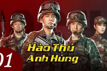 Phim HÀO THỦ ANH HÙNG