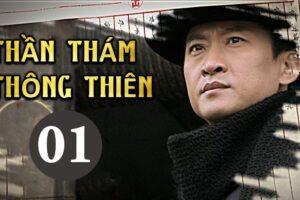 Phim THẦN THÁM THÔNG THIÊN